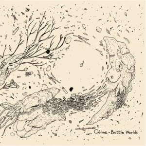 album Brittle Worlds EP - Céline