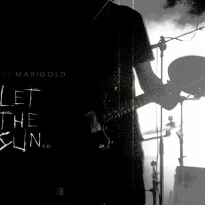 album Let The Sun E.P. - The Marigold