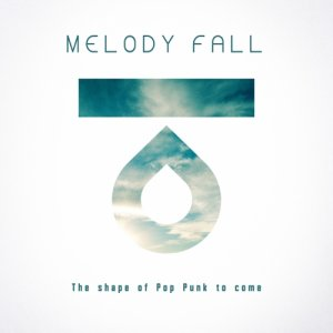 album The Shape of Pop Punk to come - Melody Fall