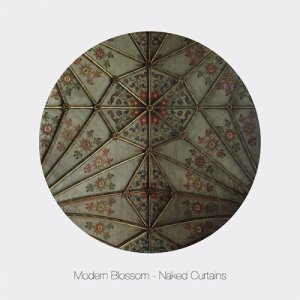 album Naked Curtains EP - Modern Blossom