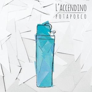 album L'accendino - Potaporco