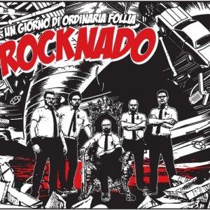 album Rocknado - un giorno di ordinaria follia