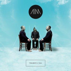 album Finalmente a casa - Aim
