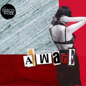 album Aware - Disco Noir