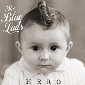 album Hero - The Blue Lads