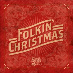 album Folkin' Christmas - Shiver