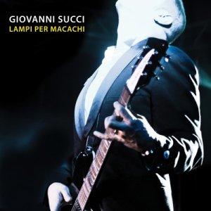 album Lampi per macachi - Giovanni Succi