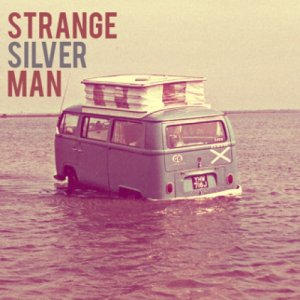 album Strange Silver Man - Strange Silver Man