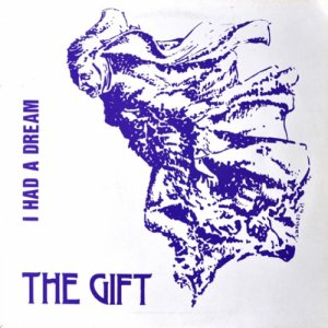 album I had a dream - The Gift