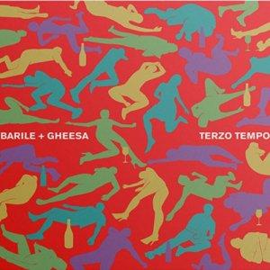 album Terzo Tempo - Barile + Gheesa