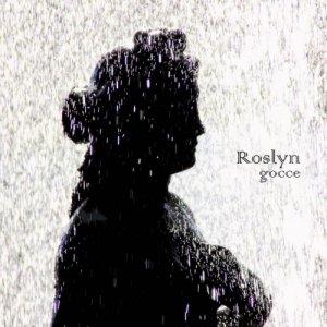 album Gocce - Roslyn