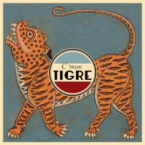 album C'mon Tigre - C'mon tigre