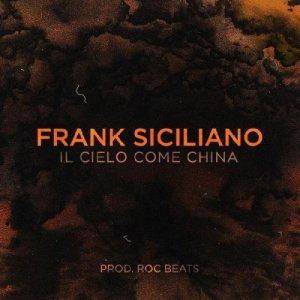 album Il cielo come china - Frank Siciliano