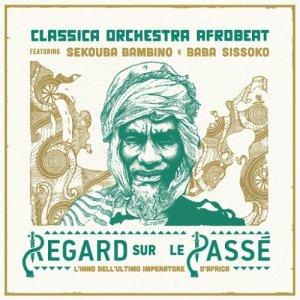 album Regard sur le passé - Classica Orchestra Afrobeat