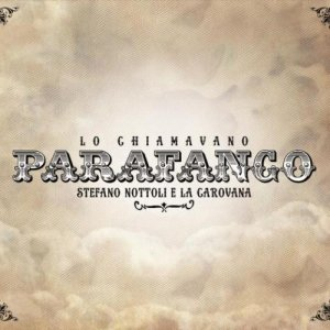 album Lo chiamavano Parafango - STEFANO NOTTOLI