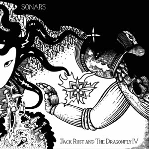 album Jack Rust And The Dragonfly IV - Sonars