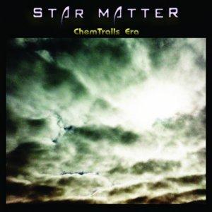 album ChemTrails_Era - STAR MATTER