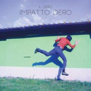album Impatto Dero - Il Dero