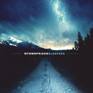 album Sleepers - My Own Prison