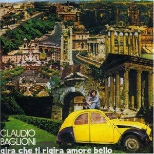album Gira che ti rigira amore bello - Claudio Baglioni