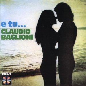 album E tu... - Claudio Baglioni