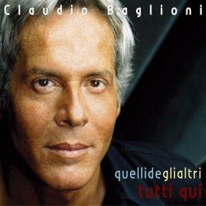 album Quelli degli altri tutti qui - Claudio Baglioni