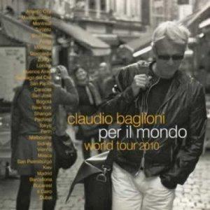 album Per il mondo. World tour 2010 - Claudio Baglioni