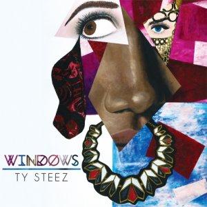 album Windows - Ty Steez