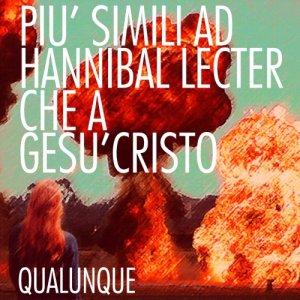album Più simili ad Hannibal Lecter che a Gesù Cristo EP - Qualunque