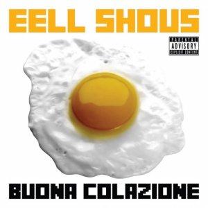 album Buona Colazione - Eell Shous