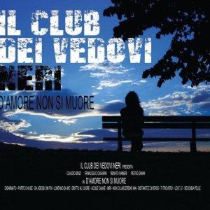 album D'amore non si muore - Il Club Dei Vedovi Neri