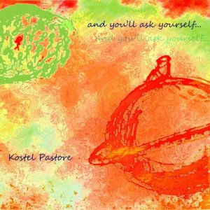 album and you'll ask yourself - Kostel Pastore