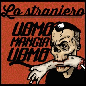 album Uomo mangia uomo - LoStraniero