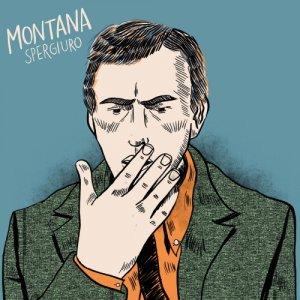 album Spergiuro - Montana