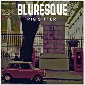 album Bluresque Ep - PIG SITTER