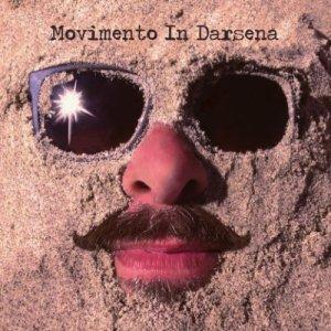 album L'Età dell'Involuzione - Movimento In Darsena