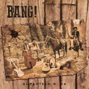 album Bang! - SuperTeleRock