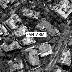album Fantasmi - Fantasmi