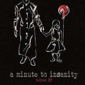 album Velvet EP - A minute to insanity