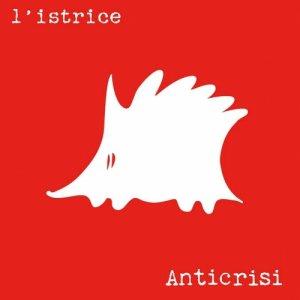 album ANTICRISI - l'istrice