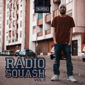 album Radio Squash Vol.II - Bleedz
