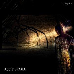 album Tassidermia - Tepo