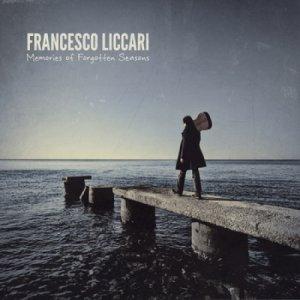 album Memories of Forgotten Seasons - Francesco Liccari