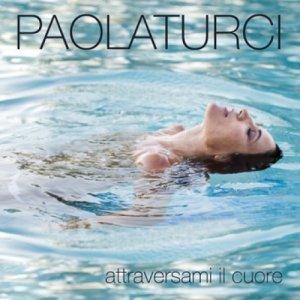 album Attraversami il cuore - Paola Turci