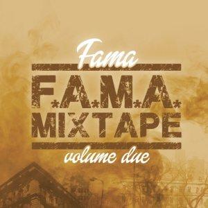 album F.A.M.A Mix-Tape Vol.2 - Fama