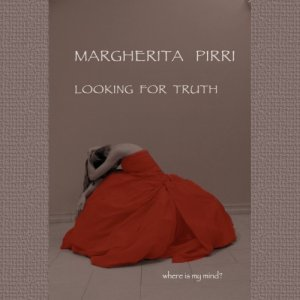 album looking for truth - Margherita Pirri