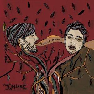 album Traffico Mentale - I.MURI