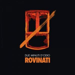 album Rovinati - Due minuti d'odio