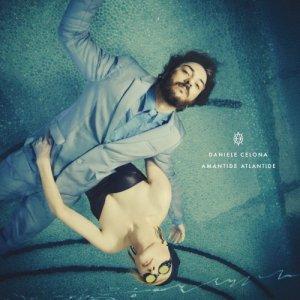 album Amantide Atlantide - Daniele Celona