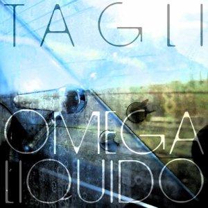 album TAGLI - omegaliquido